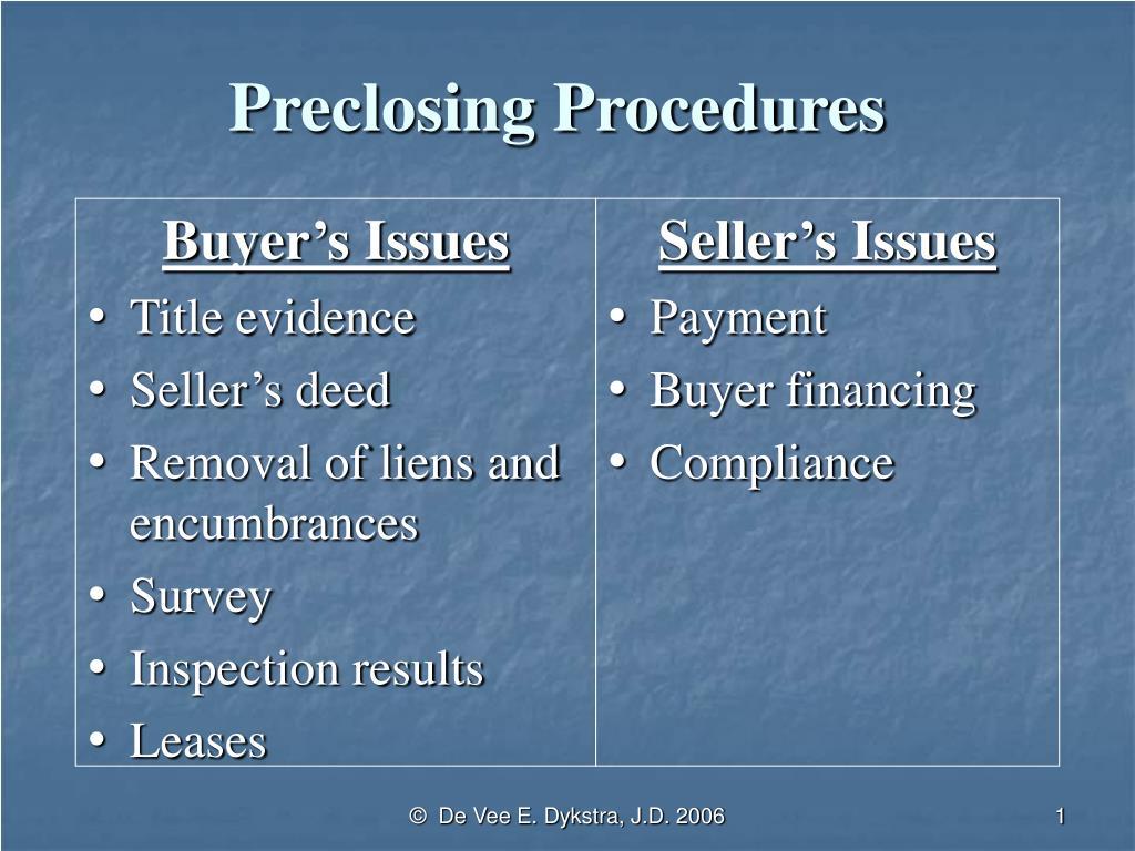 preclosing procedures l.