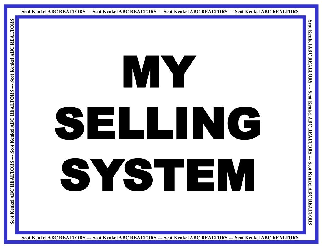 MY SELLING SYSTEM