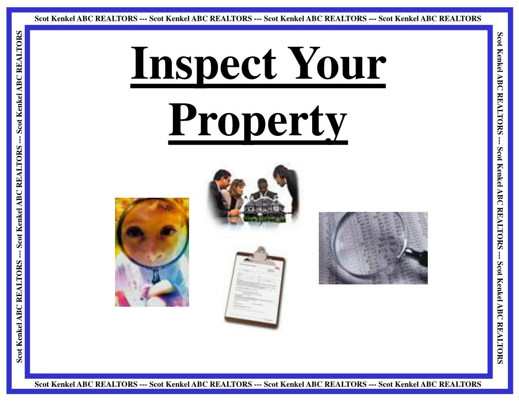 Inspect Your Property