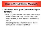 mars is very different thermally
