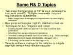 some r d topics