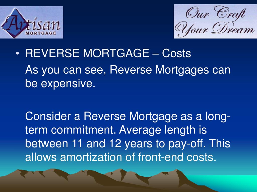 REVERSE MORTGAGE – Costs