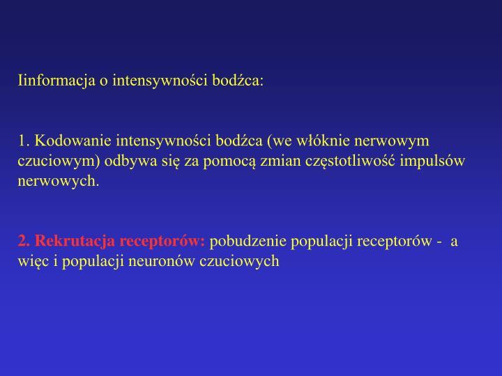 Iinformacja o intensywności bodźca: