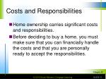 costs and responsibilities