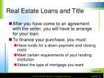 real estate loans and title