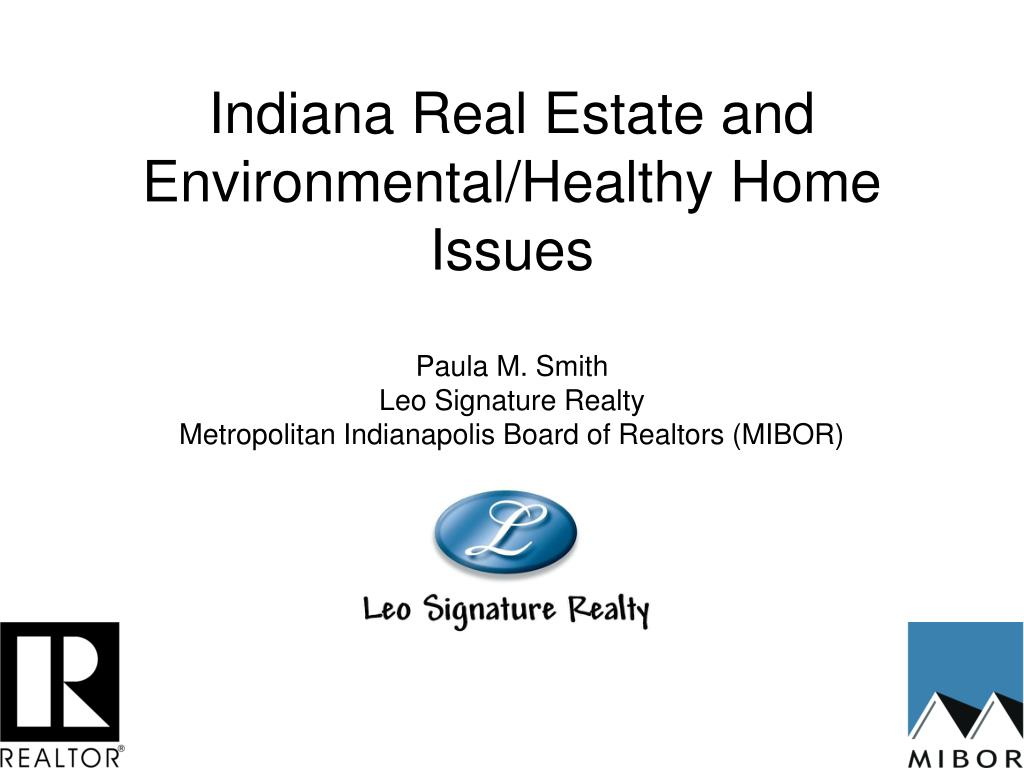 indiana real estate and environmental healthy home issues l.