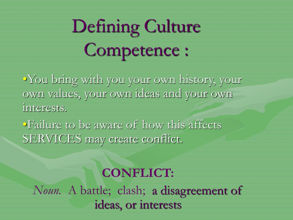 Defining Culture Competence :