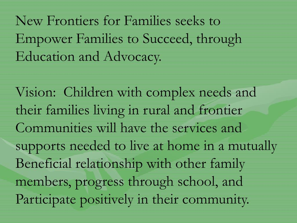 New Frontiers for Families seeks to