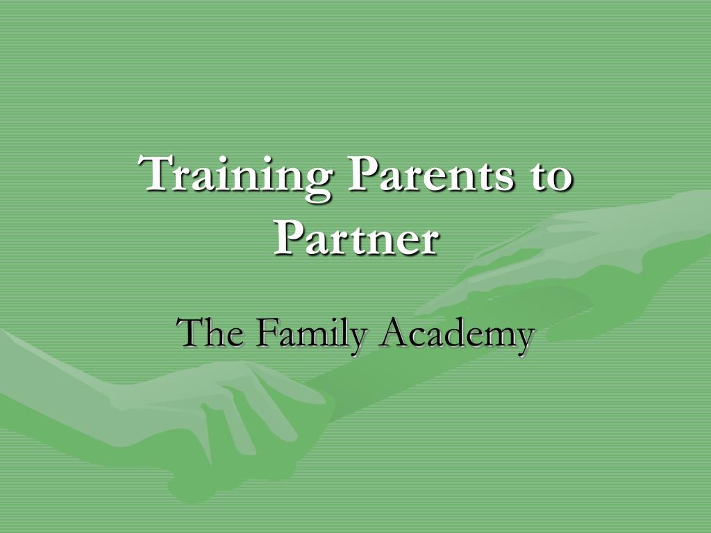 Training Parents to Partner