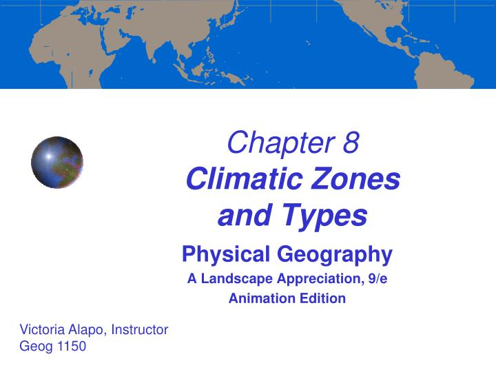 chapter 8 climatic zones and types n.