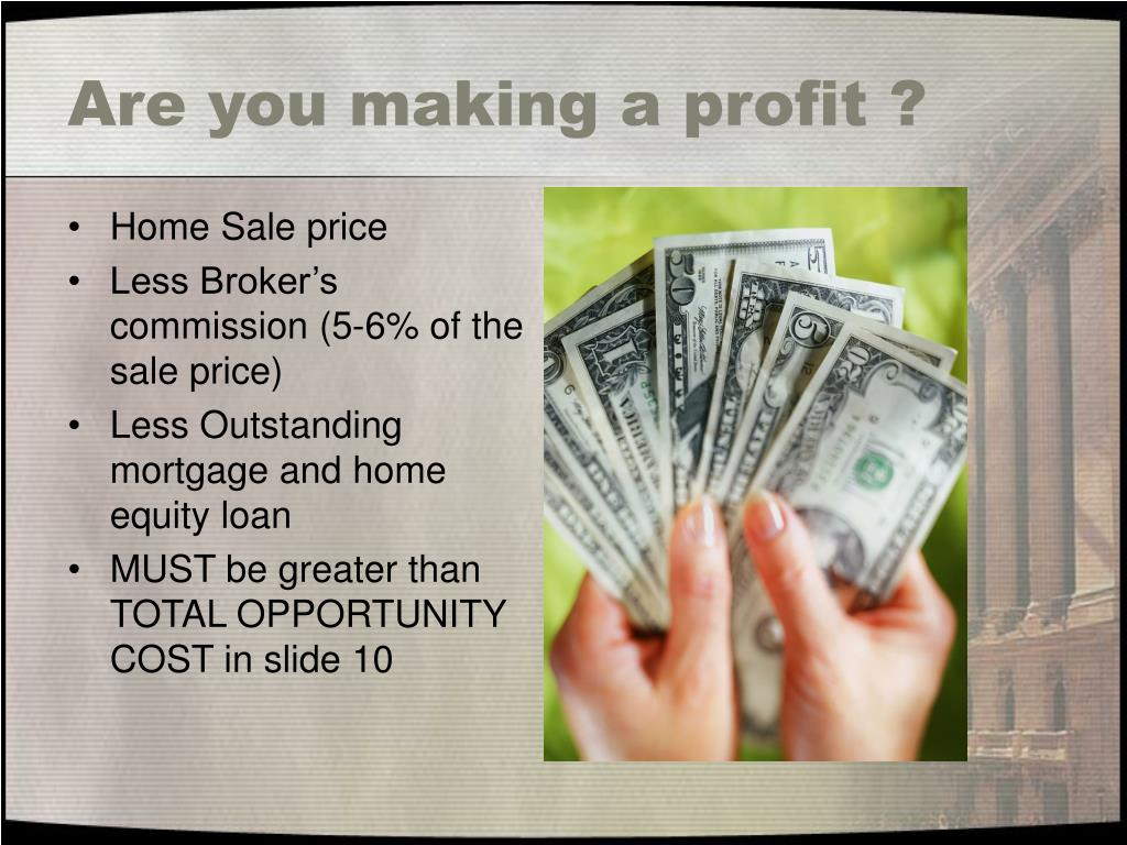 Are you making a profit ?