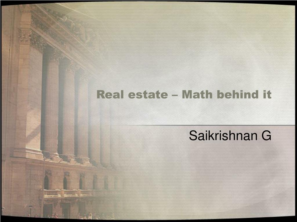 real estate math behind it l.