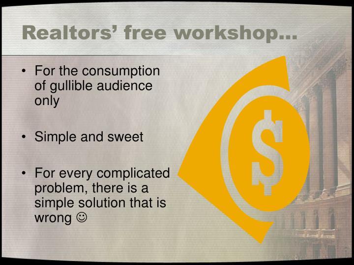 Realtors free workshop