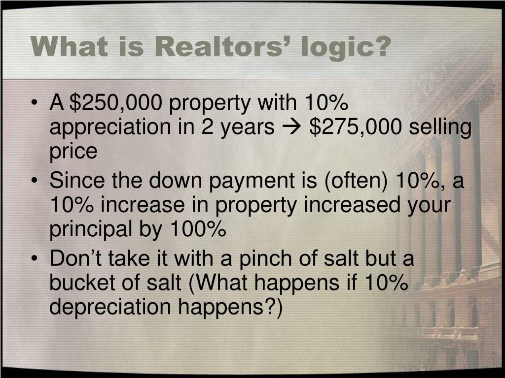 What is Realtors' logic?