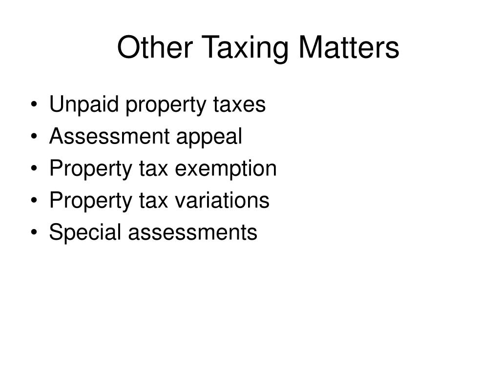 Other Taxing Matters