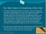 four main steps to completing a short sale31