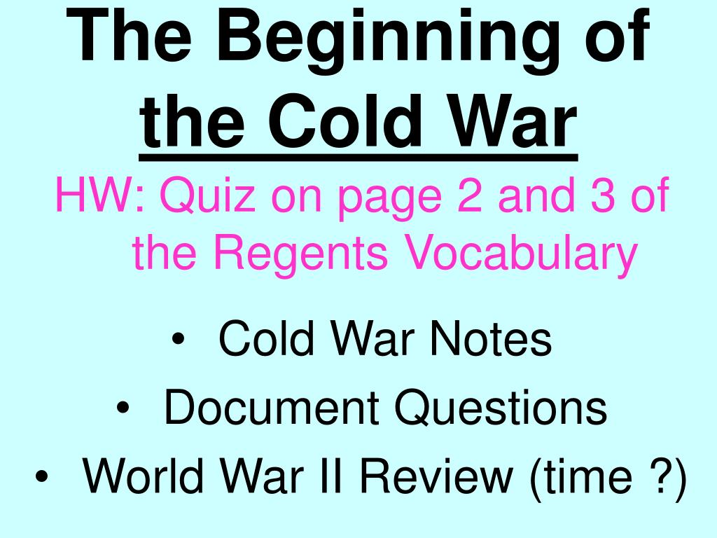 PPT - The Beginning of the Cold War PowerPoint Presentation