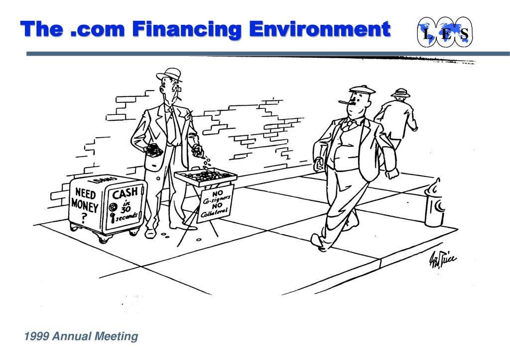 The .com Financing Environment
