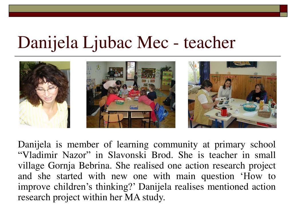 Danijela Ljubac Mec - teacher