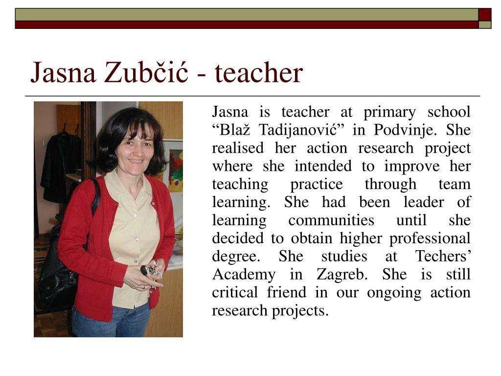 Jasna Zubčić - teacher