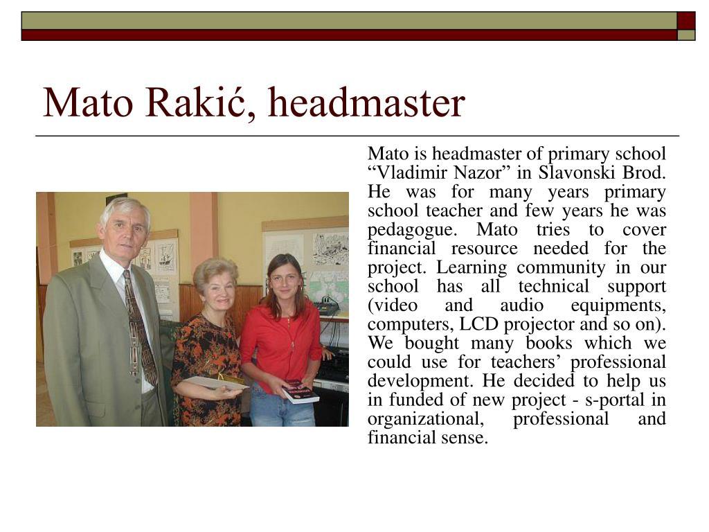 Mato Rakić, headmaster