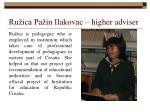 ru ica pa in ilakovac higher adviser