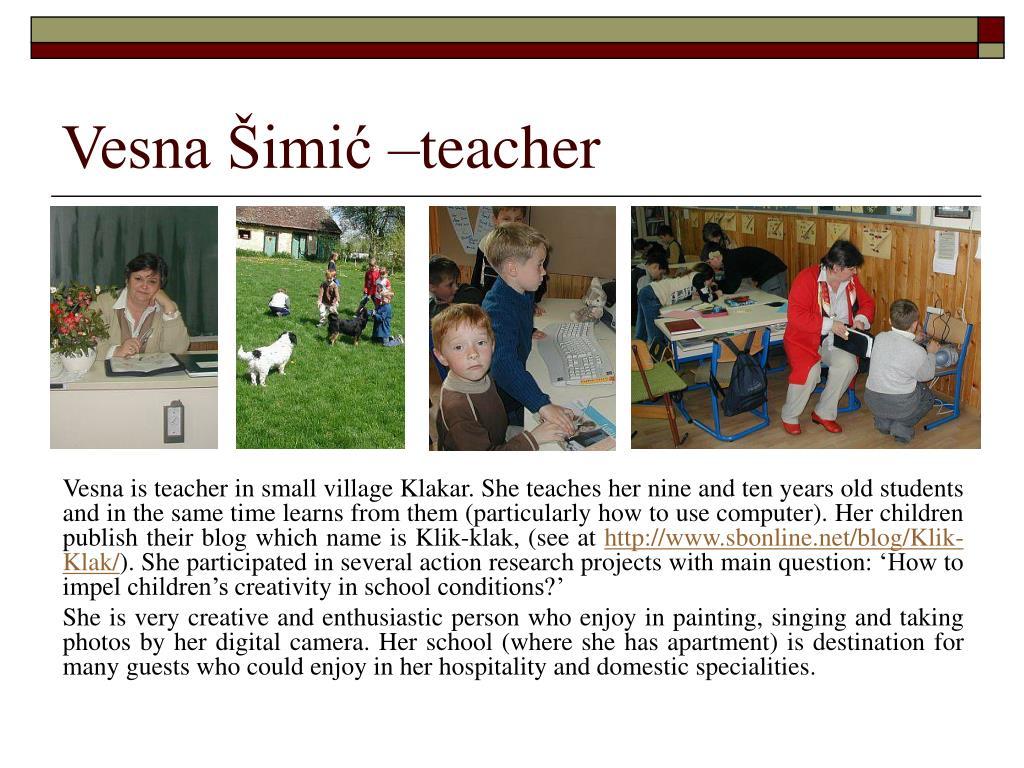 Vesna Šimić –teacher