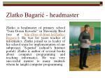 zlatko bagari headmaster
