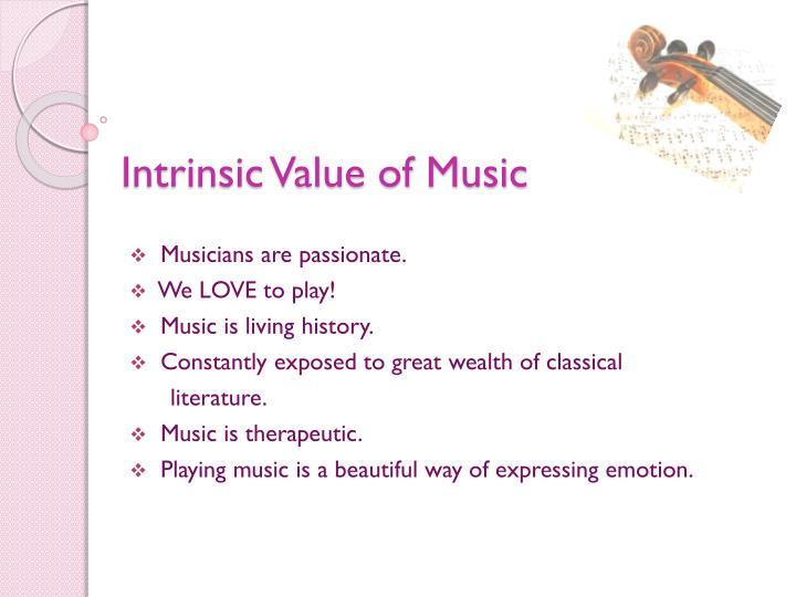 Intrinsic value of music