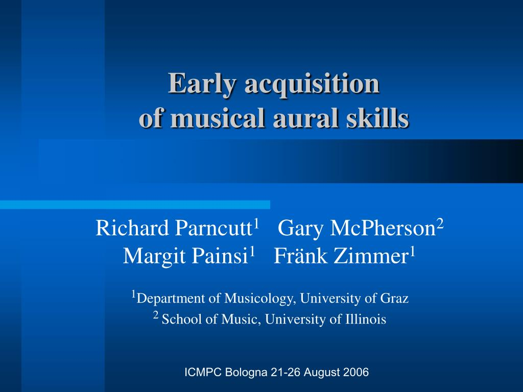 early acquisition of musical aural skills l.