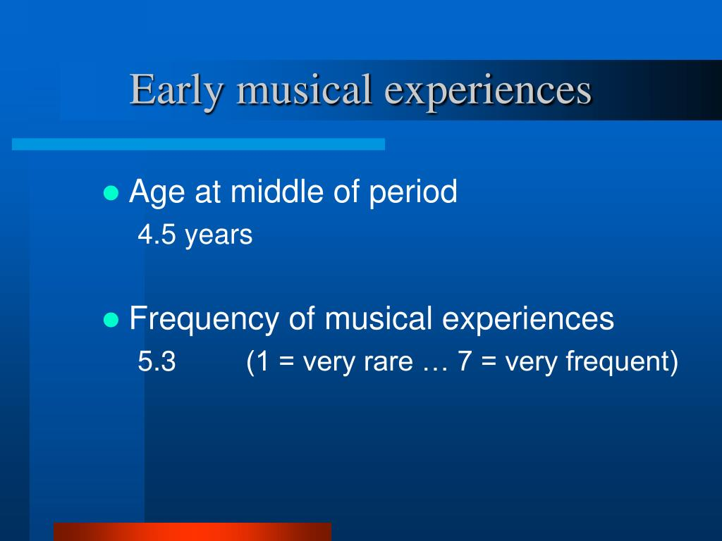Early musical experiences