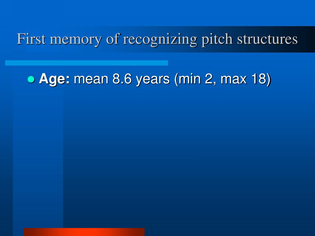 First memory of recognizing pitch structures
