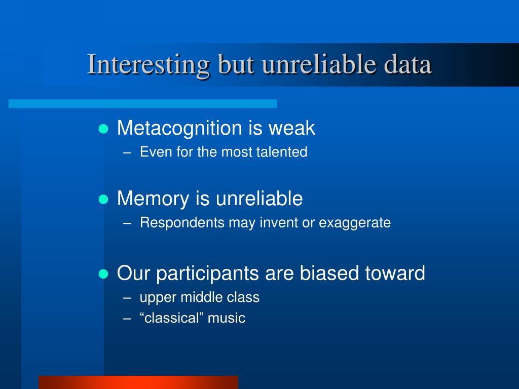 Interesting but unreliable data