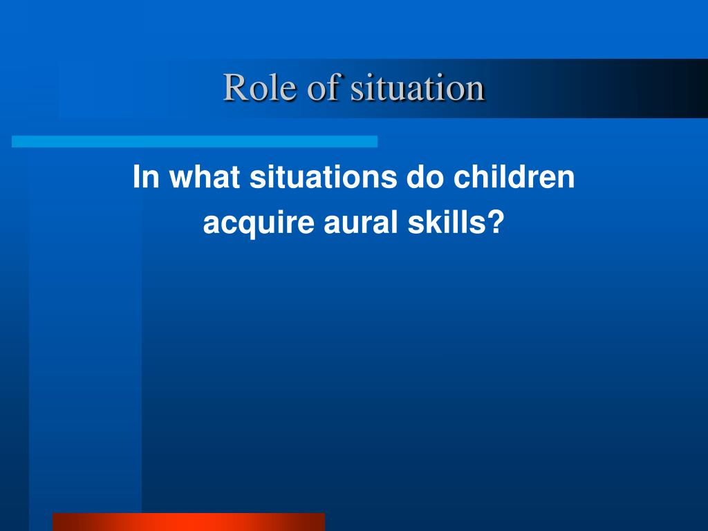 Role of situation