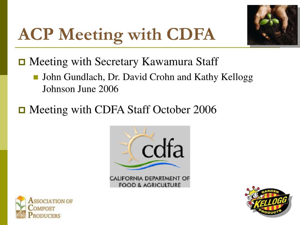 ACP Meeting with CDFA