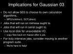 implications for gaussian 03