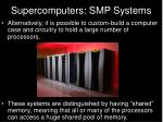 supercomputers smp systems