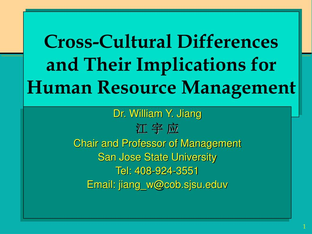 PPT - Cross-Cultural Differences and Their Implications for