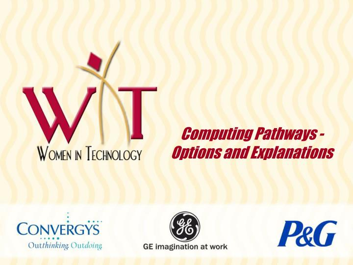 Computing pathways options and explanations