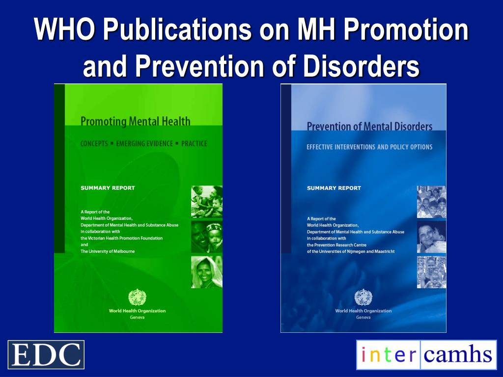 WHO Publications on MH Promotion and Prevention of Disorders