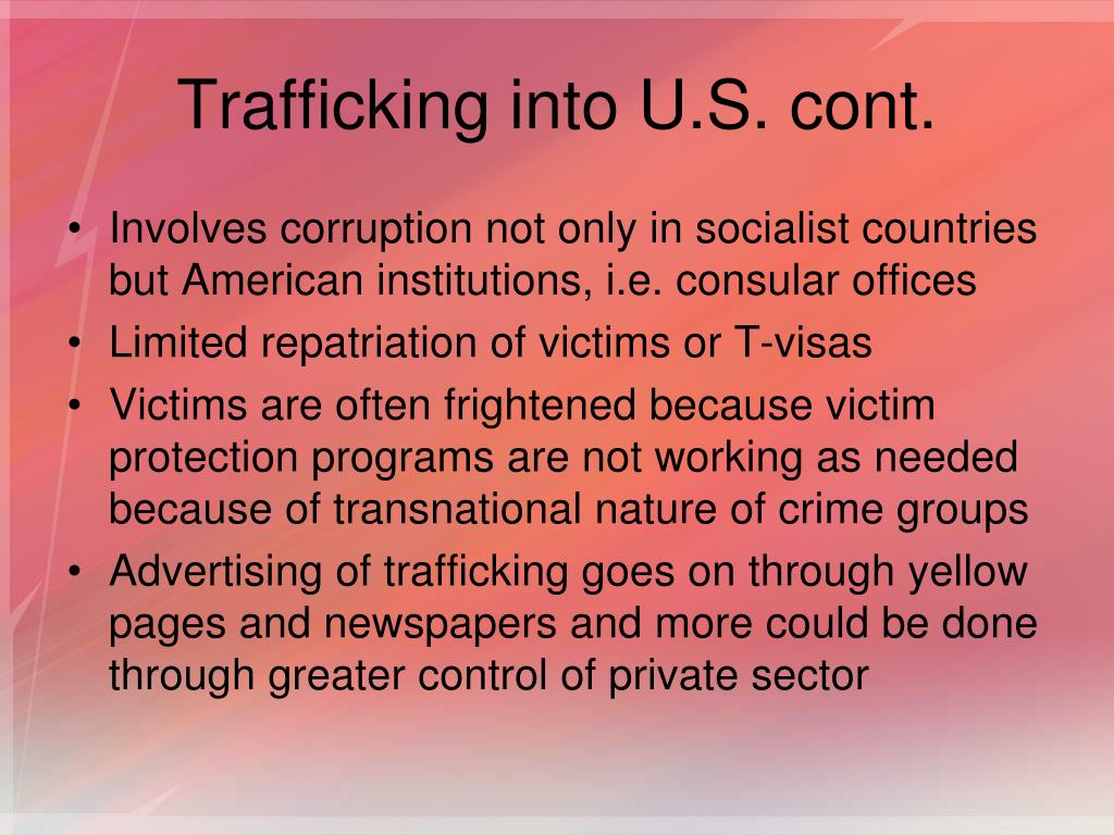 Trafficking into U.S. cont.