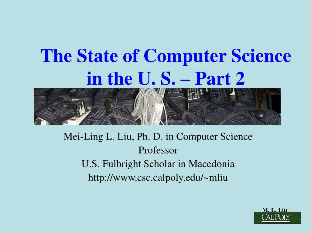 the state of computer science in the u s part 2 l.
