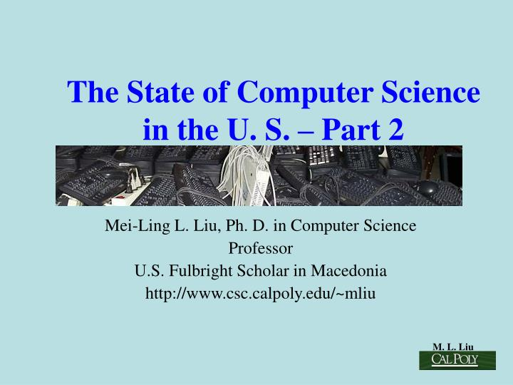 The state of computer science in the u s part 2