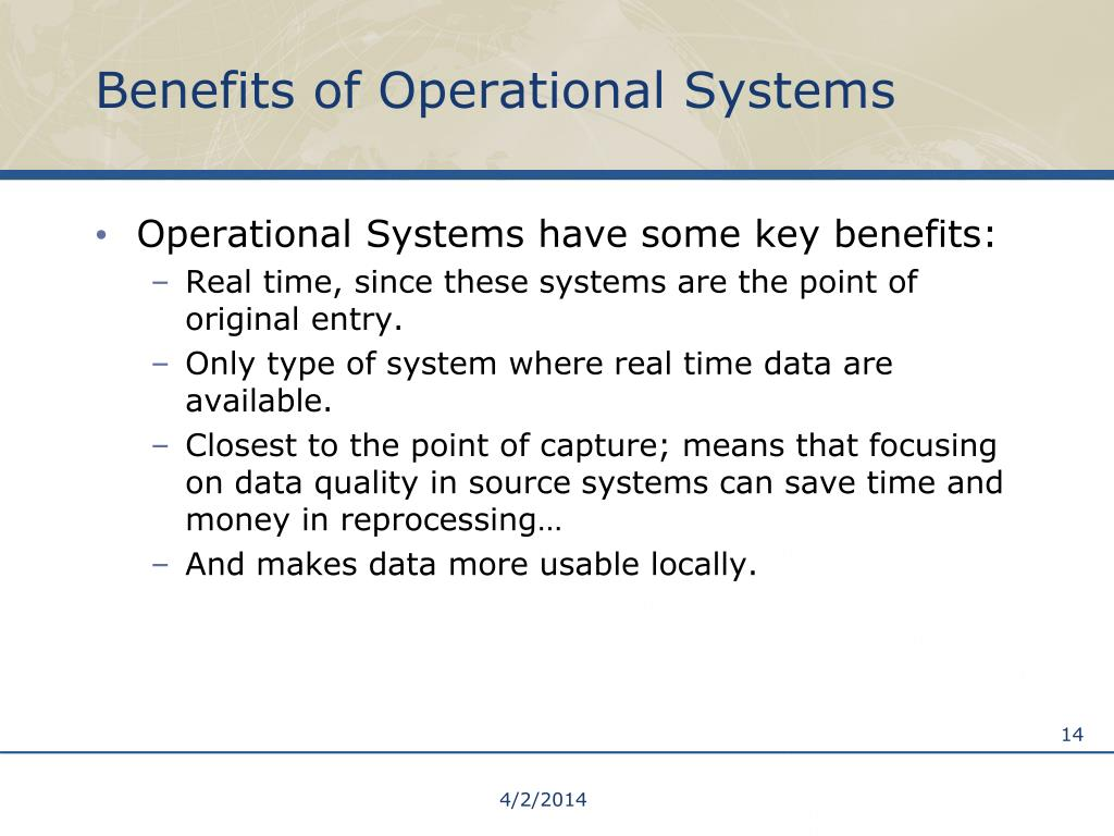 Benefits of Operational Systems