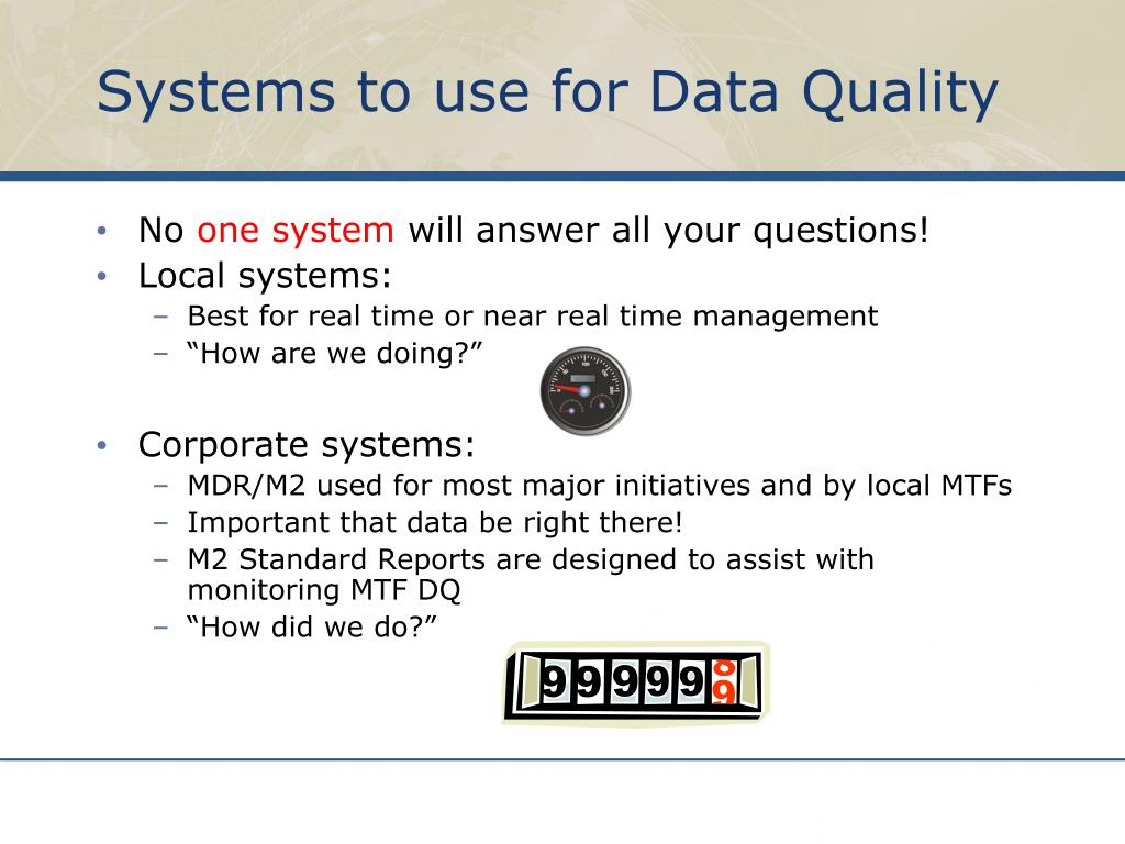 Systems to use for Data Quality