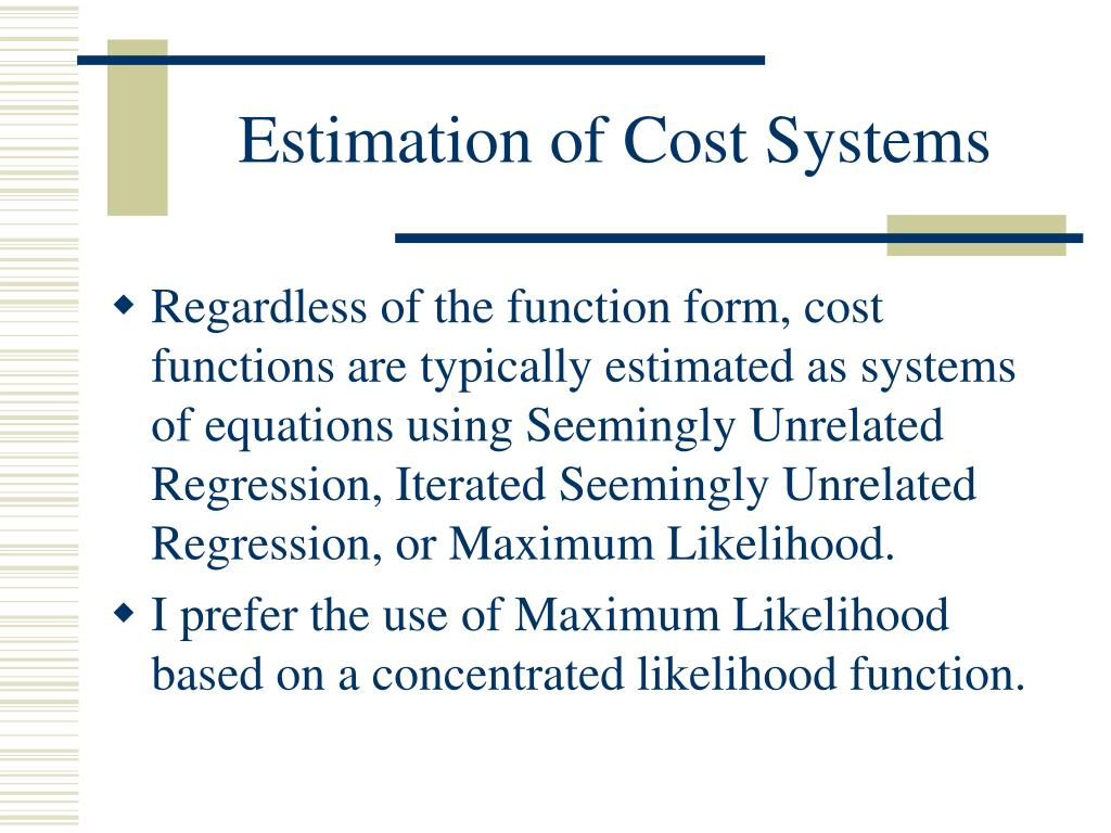 PPT - Cost Functions and the Estimation of Flexible Functional Forms