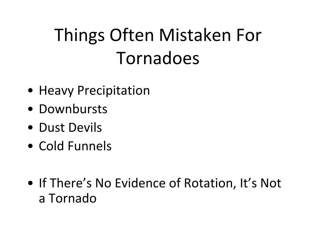 Things Often Mistaken For Tornadoes