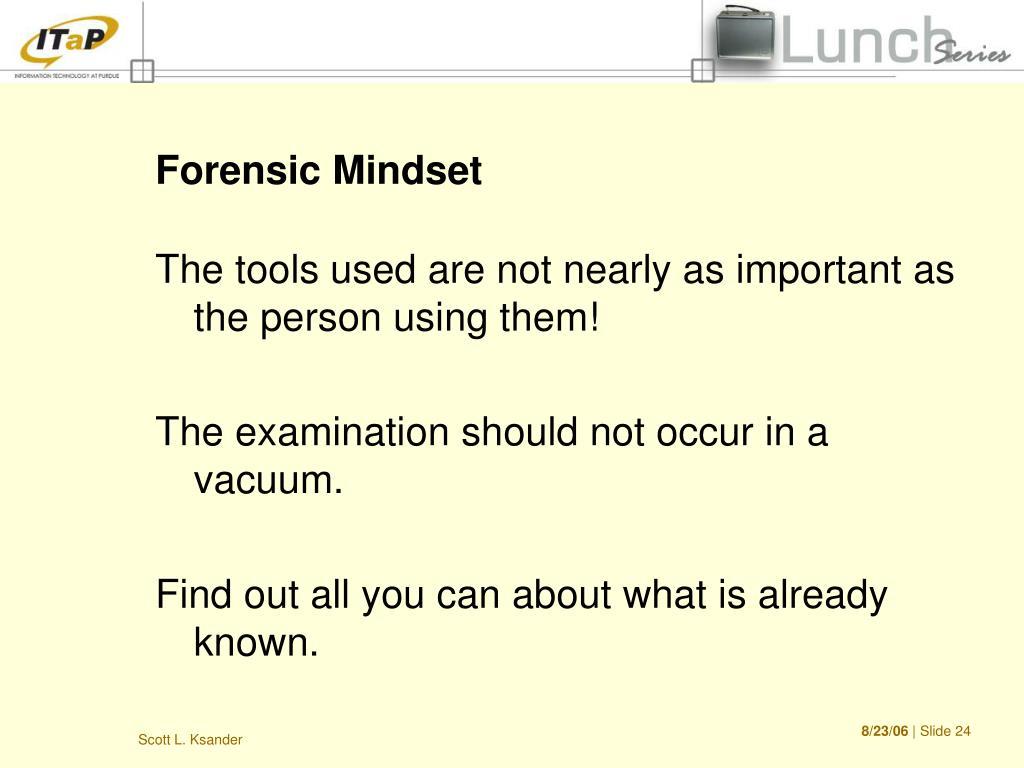 Forensic Mindset