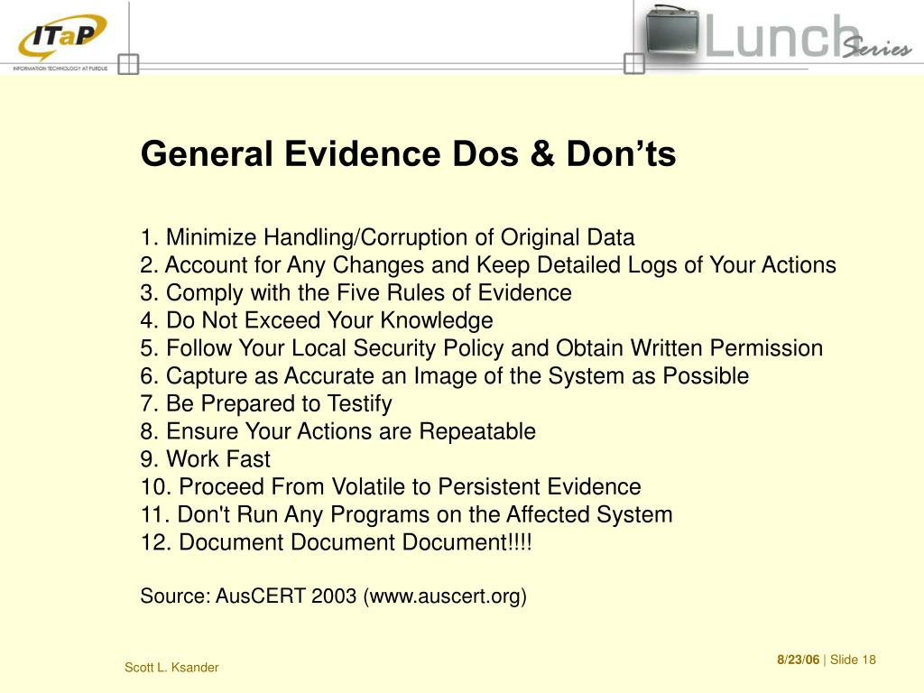General Evidence Dos & Don'ts