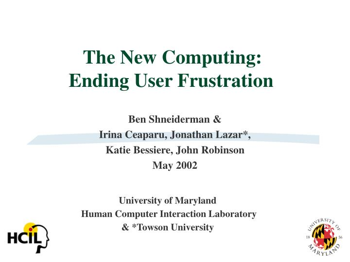 the new computing ending user frustration n.